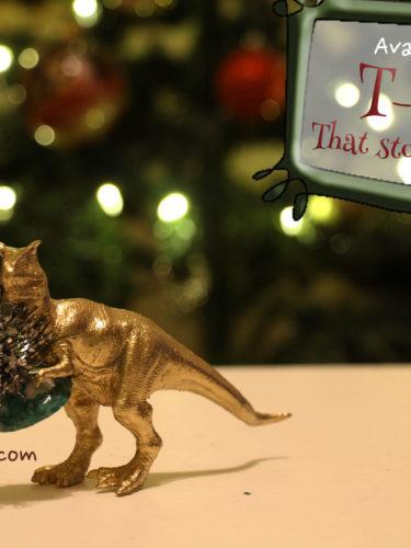 Dinosaur that Stole Christmas / Dinosaurio que se robo la Navidad