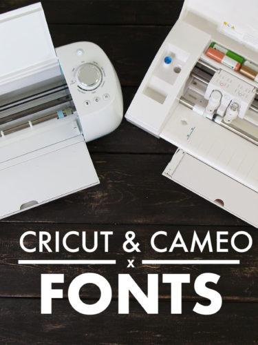 Cricut & Cameo – Fonts