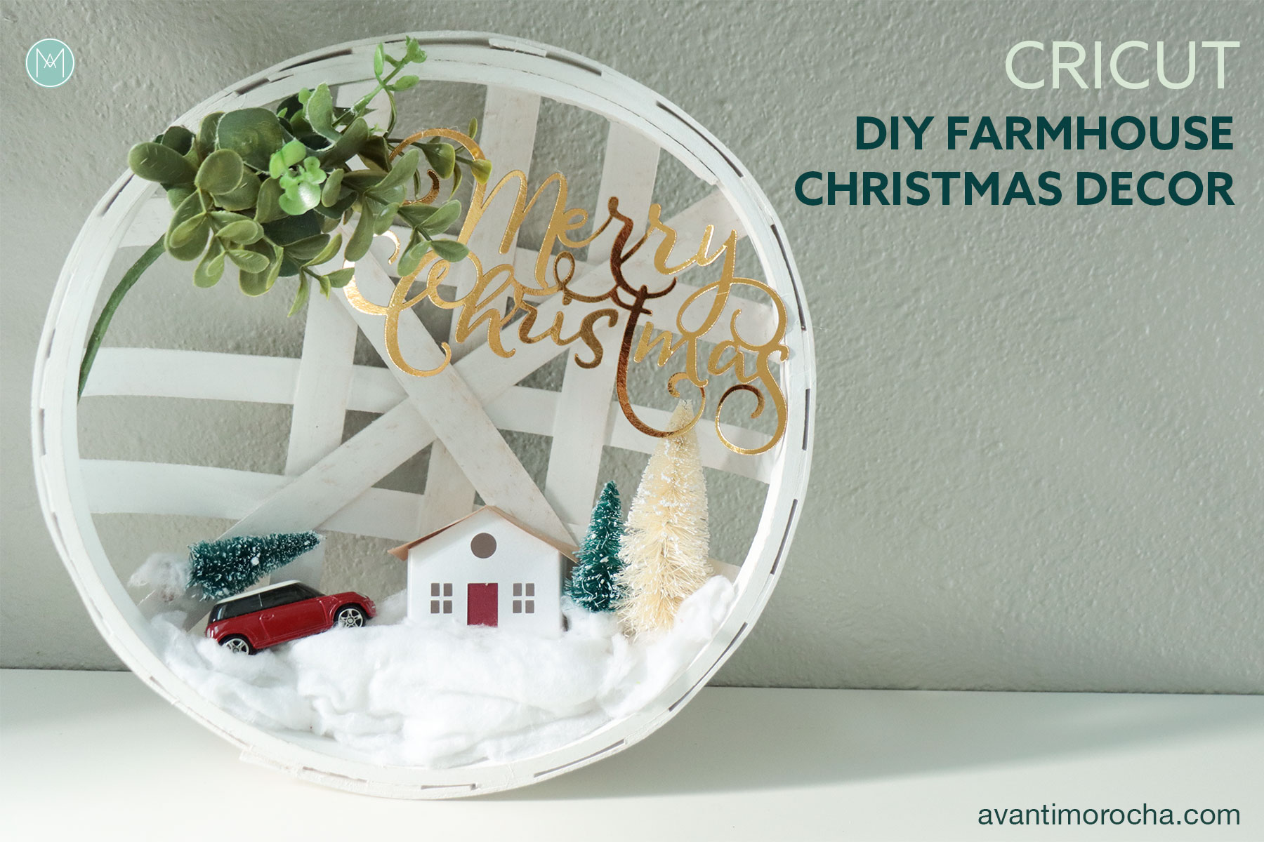 Cricut - Farmhouse Christmas Decor