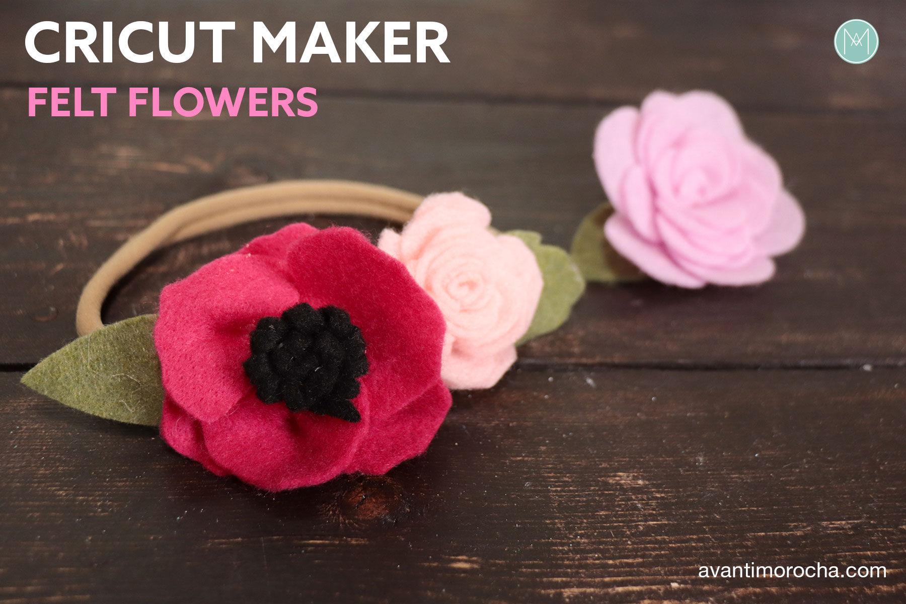 Cricut Felt Flowers