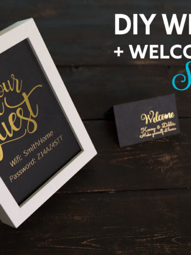 DIY Wifi Sign + Welcome Card – Silhouette Cameo